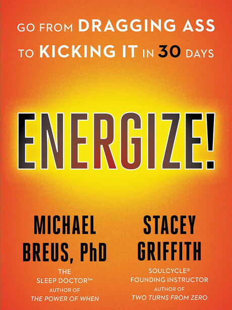 Energize!: Go from Dragging Ass to Kicking It in 30 Days, , large image number 0